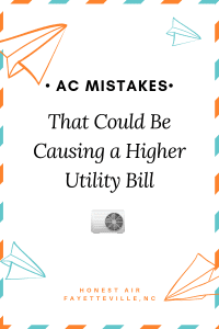 Air Conditioning System Mistakes That Could Increases Your Utility Bills and That Tend To Cause Potential Health Hazards